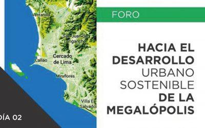 Hacía el desarrollo urbano sostenible de la Megalópolis | Día 02 | 19 Enero