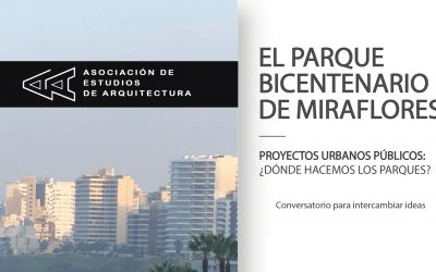 Coloquio Parque Bicentenario de Miraflores | 17 Diciembre