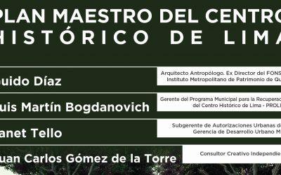 Plan Maestro del Centro Histórico de Lima | 22 Enero