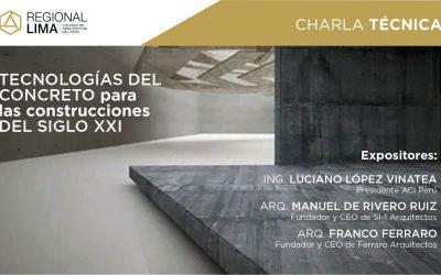 """Charla Técnica """"Tecnologías del concreto para las construcciones del siglo XXI """"   NotiCAPLima 031-2021"""