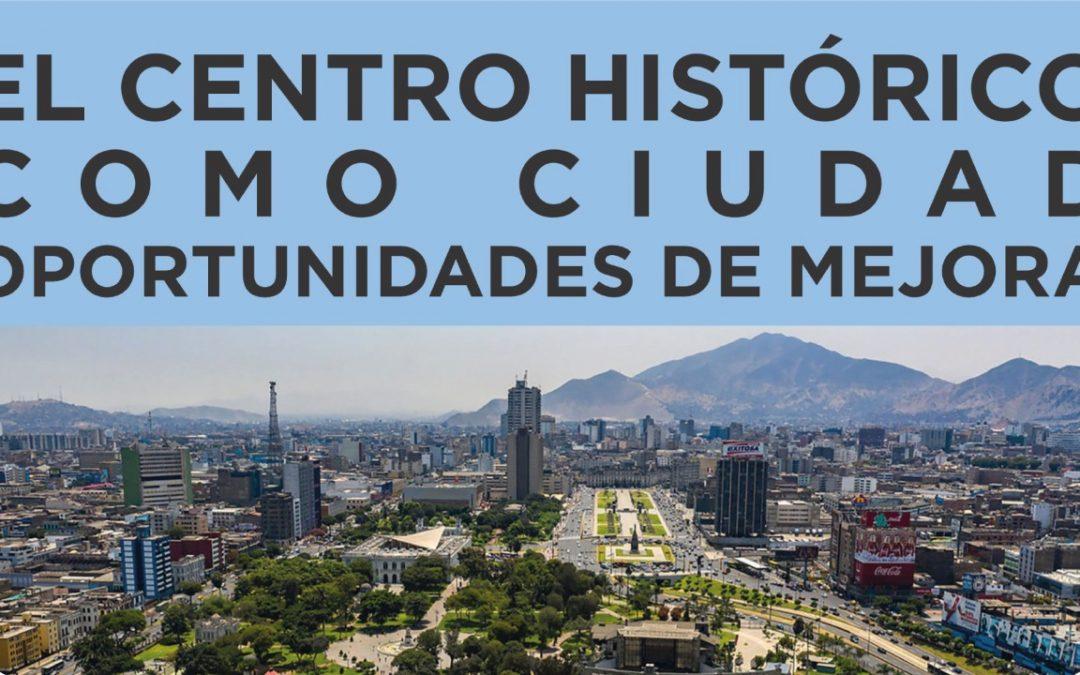 El Centro Histórico como Ciudad | 12 Febrero