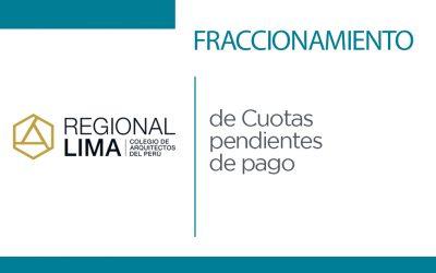 AMPLIACIÓN DE PLAZO | Beneficio CAP Regional Lima: Fraccionamiento de Cuotas Pendientes de Pago | NotiCAPLima 039-2021