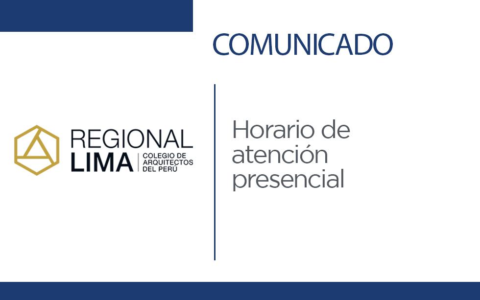 Comunicado: Horario de atención presencial CAP-RL   NotiCAPLima 056-2020