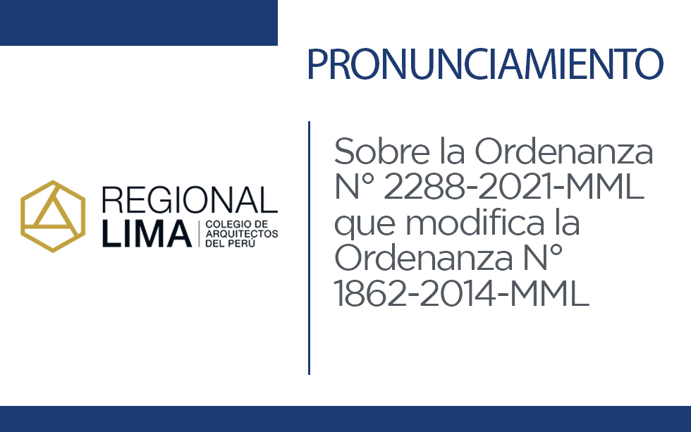 Pronunciamiento sobre la Ordenanza N° 2288-2021-MML que modifica la Ordenanza N° 1862-2014-MML, que regula el Proceso de Planificación del Desarrollo Territorial – Urbano del Área Metropolitana de Lima   NotiCAPLima 049-2020