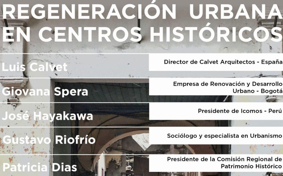 Regeneración Urbana | 05 Febrero