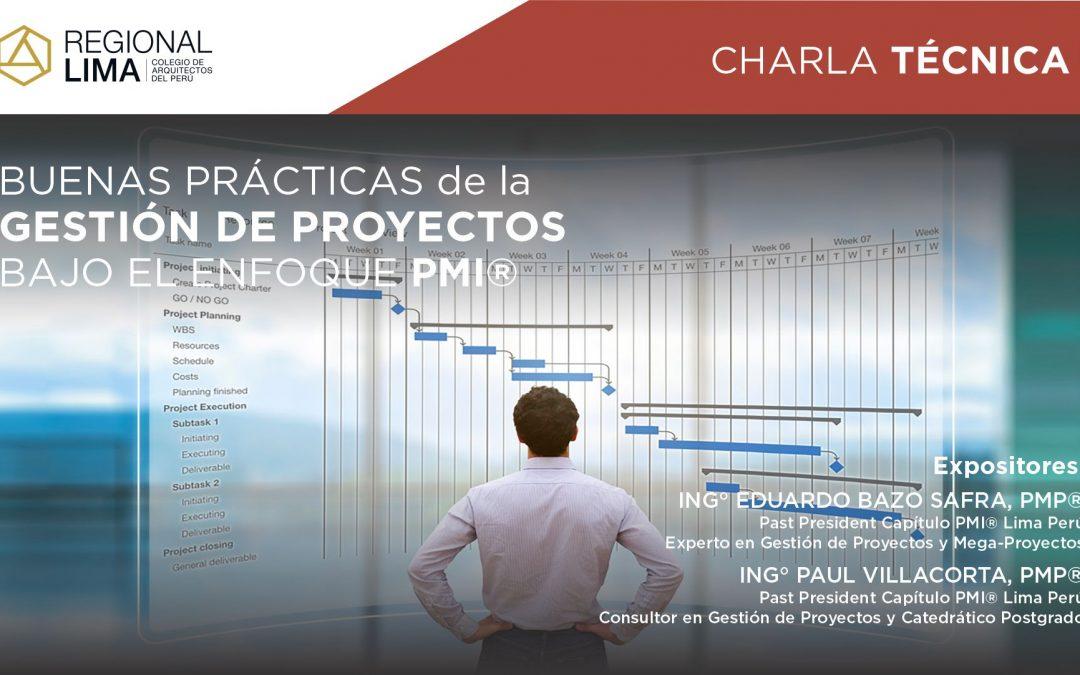 Charla Técnica: Buenas Prácticas de la Gestión de Proyectos bajo el enfoque PMI®