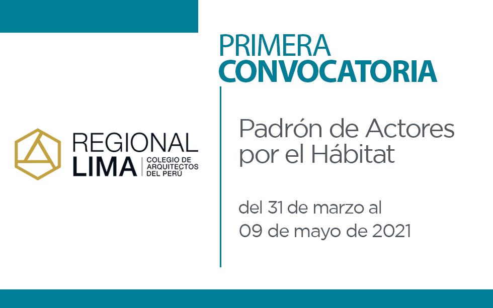 """Ampliación hasta domingo 09 de mayo Primera Convocatoria """"Padrón de Actores por el Hábitat"""""""