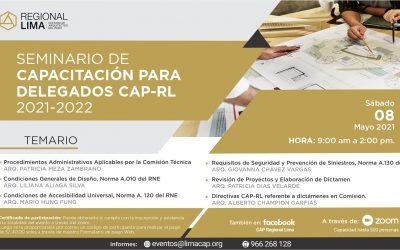 SEMINARIO DE CAPACITACIÓN PARA DELEGADOS CAP-RL 2021 – 2022
