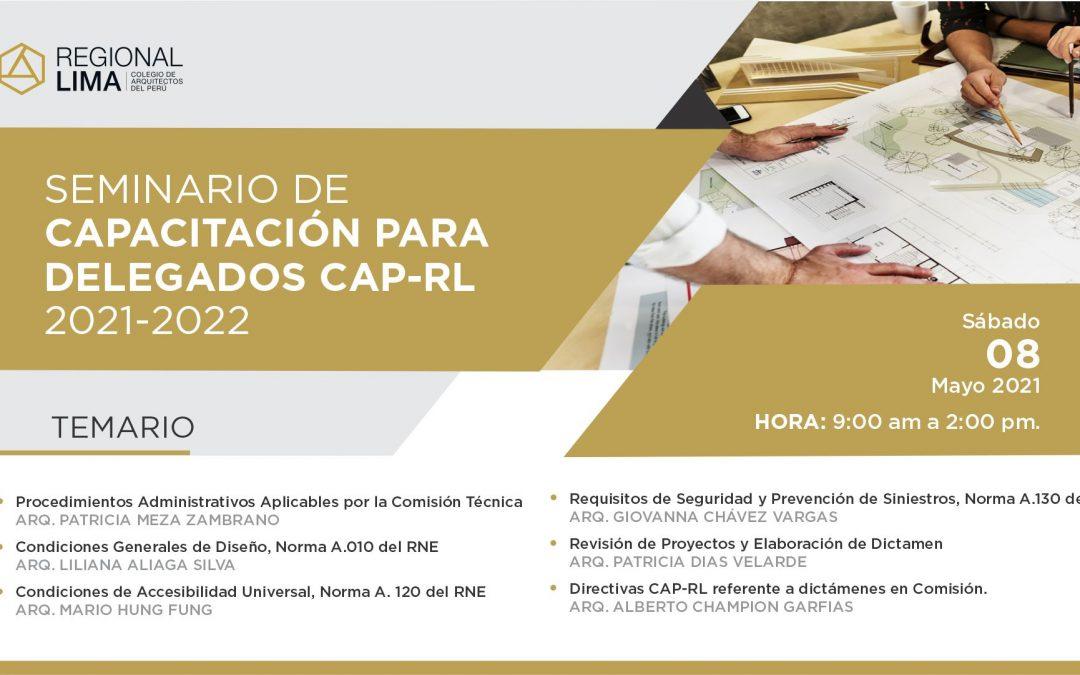 SEMINARIO DE CAPACITACIÓN PARA DELEGADOS CAP-RL 2020-2021