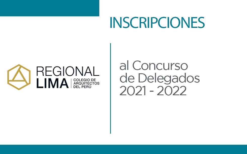 Comunicado: Inscripción al Concurso de Delegados 2021 – 2022 | NotiCAPLima 125-2021