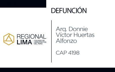 Defunción:  Arq. Donnie Víctor Huertas Alfonzo CAP 4198