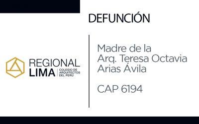 Defunción: Madre de la Arq. Teresa Octavia Arias Ávila CAP 6194