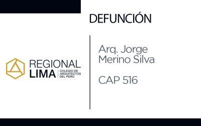 Defunción: Arq. Jorge Merino Silva CAP 516