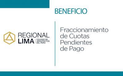 CAMPAÑA POR FIESTAS PATRIAS | Beneficio CAP Regional Lima: Fraccionamiento de Cuotas Pendientes de Pago | NotiCAPLima 170-2021